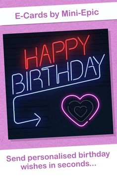 Fun Neon Heart Birthday Ecard Wish them with this Ecard. Advance Happy Birthday Wishes, Happy Birthday Ecard, Birthday Wishes Cake, Happy Birthday Video, Neon Birthday, Birthday Wishes For Sister, Happy Birthday My Love, Happy Birthday Images, Birthday Wishes Quotes