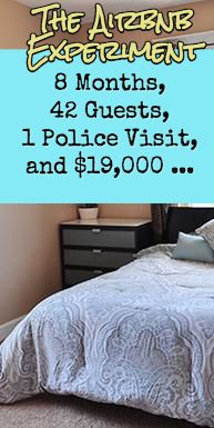 After 8 months as an Airbnb host, I wound up with a police visit, 42 guests, and more than $19,000. Find out the crazy details.