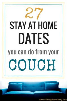 Stay At Home Dates You Can Do From Your Couch (besides watching TV) | cheap and easy at home date night ideas