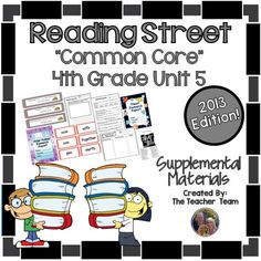Reading Street 4th Grade Unit 5 Supplemental Materials 2013 : This bundle contains a variety of activities from each lesson of Unit 5 to teach, re-teach, practice or assess the various lessons taught. Each activity is unique to each lesson. $