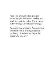 I won't apologize for being me