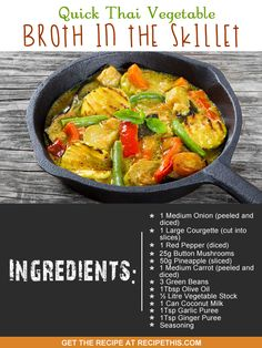 Welcome to my quick Thai Vegetable Broth In The Skillet. I love a Thai curry and the last time I had one in a pan (I am a slow cooker girl) was on a road trip… Milk Recipes, Spicy Recipes, Lunch Recipes, Real Food Recipes, Free Recipes, Keto Recipes, One Pot Meals, Kids Meals, Easy Meals