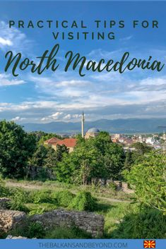 Practical tips for visiting North Macedonia ⋆ The Balkans and Beyond Europe Travel Guide, Backpacking Europe, Travel Guides, European Destination, European Travel, Visit Albania, Macedonia, Places To Travel, Travel Inspiration