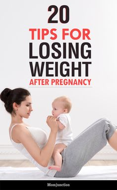20 Simple & Useful Tips For Losing Weight After Pregnancy
