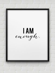 printable 'I am enough.' inspirational poster // by spellandtell