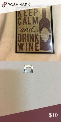 Keep Calm and Drink Wine  Adorable decoration that can be hung or stood up. It is incredibly light weight. It is 8X10 inches. Special Moments Other