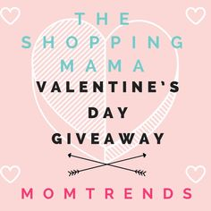 Valentine's Day Giveaway | The Shopping Mama