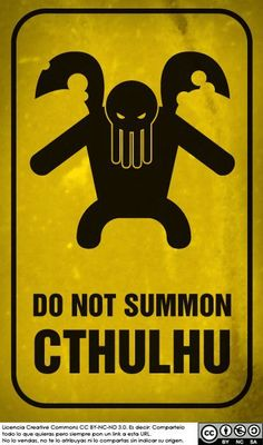 Warning sign - Do not summon Chthulhu!