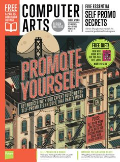 #Computer #Arts Magazine 240. Promote yourself. Get noticed with our expert guide to the self-promo techniques that really work.