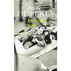 Le voile noir / Annie Duperey