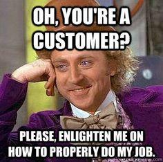 Customers...