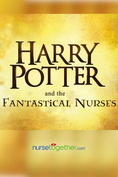 5 Reasons Why Nurses Can Relate To Albus Potter Nurses, First Love, First Crush, Puppy Love, Being A Nurse