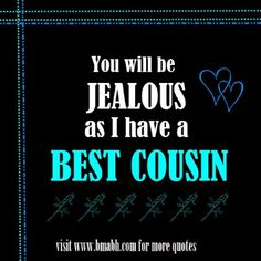 82 Best Cousins Quotes Images Cousin Sayings Cousins Quotes My