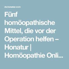 Fünf homöopathische Mittel, die vor der Operation helfen – Honatur | Homöopathie Online