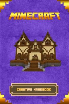 Minecraft: Creative Handbook: The Ultimate Minecraft Building Book. Best Minecraft Construction, Structures and Creations. (Minecraft Books) by Steve Builder http://www.amazon.com/dp/1519704062/ref=cm_sw_r_pi_dp_GE-Mwb0XYMG9V