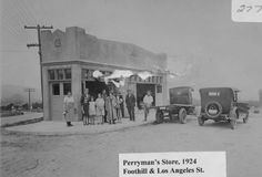 Exterior view of Perryman's store located at Foothill Boulevard and Los Angeles Street, Tujunga, California, 1924. Little Landers Historical Society. San Fernando Valley History Digital Library.