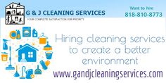 Make your home presence more efficient  G & J cleaning services, our mission is not only to meet your expectations but to transcend them. Our company provides Los Angeles Commercial Cleaning at affordable cost. Call for free estimate, 818-810-8773. Visit: http://www.gandjcleaningservices.com/