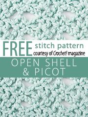 Open Shell and Picot Stitch Pattern. Download here, courtesy of www.crochetmagazine.com.