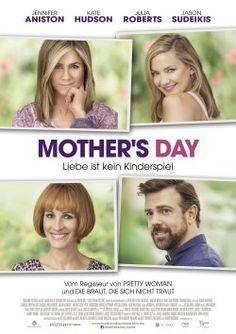 Alle Infos zum Film 'Mother's Day - Liebe ist kein Kinderspiel' (2016) mit Jennifer Aniston, Kate Hudson
