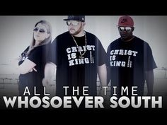 """These guys have a completely unique sound and I love it. Check out Whosoever South - """"All the Time."""""""