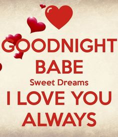 Happy Valentines Day Babe Quotes 2019 see what else is new Good Night Quotes, Good Night Babe, Good Night Love Messages, Good Night I Love You, Good Night Love Images, Romantic Good Night, Morning Love Quotes, Good Morning Love, Romantic Love Quotes