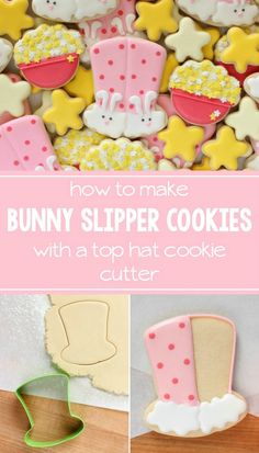 Use a top hat cookie cutter to make adorable fuzzy bunny slipper cookies for your next sleepover via Sweet Sugarbelle.com