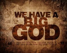my God is so BIG, so STRONG and so MIGHTY, there's nothing my God cannot DO