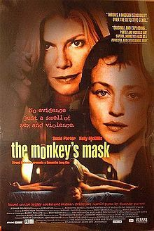 The Monkey's Mask (2000) - Starring Susie Porter and Kelly McGillis. Directed by Samantha Lang.