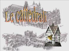 Le cattedrali.