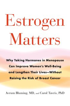 FREE [PDF] Estrogen Matters Why Taking Hormones in Menopause Can Improve Womens WellBeing and Lengthen Their Lives Without Raising the Risk of Breast Cancer Free Epub/MOBI/EBooks Lower Your Cholesterol, Cholesterol Levels, Cervical Cancer, Breast Cancer, Bioidentische Hormone, Tighten Stomach, Bioidentical Hormones, Hormone Replacement Therapy, Health Education
