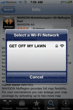 """Passive aggressive wifi network. You could also use """"dead hooker storage""""."""