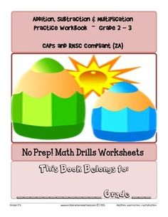No Prep! Math Drills Workbook, Grade 2-3 Basic Operations #Worksheets CAPS & RNSC compliant.  No Prep! Print & Do! Maths Drills Workbook containing over 40 independent worksheets. #SouthAfrica #Education #CapsCurriculum #Maths