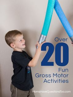Over 20 Gross Motor Activities for Toddlers - Moms Have Questions Too