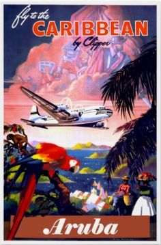 Fly to the Caribbean: Aruba.  Vintage poster