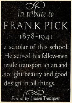 Tribute to Frank Pick at St Peter's School, York - lettering cut by Reynolds Stone, erected by London Transport, 1951 by mikeyashworth, via ...