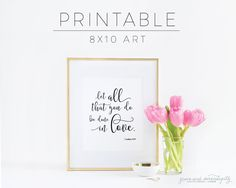 PRINTABLE Let all that you do be done in love 1 corinthians 16 14 print by GraceSerendipityShop