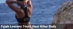 Fajah Lourens Toont Haar Killer Body