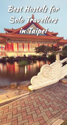 Best Hostels for Solo Travellers in Taipei: Taipei is the capital of Taiwan and a popular tourist destination in the area. It is the…