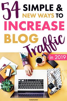 54 Simple Ways to Increase Website Traffic in 2020 - Twins Mommy Make Money Blogging, How To Make Money, Blogging Ideas, Affiliate Marketing, Content Marketing, Media Marketing, Seo Marketing, Business Marketing, Digital Marketing
