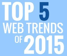 Top 5 Website Design Trends for 2015 [INFOGRAPHIC]
