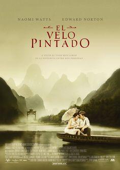 El velo pintado (2006). Basado en la novela homónima de William Somerset Maugham.