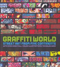 Graffiti World - Street Art from five continent  L'ouvrage de nicholas Ganz que vous pouvez vous procurez sur amazon : http://www.amazon.fr/Graffiti-World-Street-Five-Continents/dp/0810949792/ref=sr_1_19?ie=UTF8&s=english-books&qid=1212585507&sr=8-19 Nicholas Ganz (also known as Keinom, his pen name) is a graffiti artist who has traveled around the world to gather material for this book. He lives in Essen, Germany. Tristan Manco is a graphic artist and director of Bristol-based Tijuana…