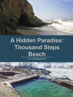 A Hidden Paradise: Thousand Steps Beach - Joeography