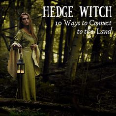 If you're a hedge witch or a green witch, it's important for you to connect to the land where you live. Here we teach you 10 ways! Hedge Witchcraft, Green Witchcraft, Magick, Witchcraft For Beginners, Eclectic Witch, Herbal Magic, Nature Spirits, Triple Goddess, Witch House
