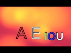 The AEIOU Vowel song - kids love to sing along and do heads, shoulders, knees, and toes as each letter is said.