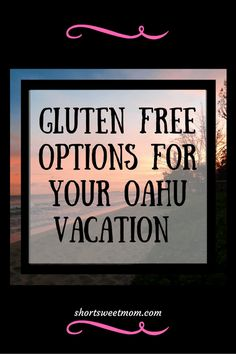 Looking for some gluten free options on Oahu? Check out our list of gluten free meal and snack ideas plus where to go to get them. Restaurant New York, Restaurant Guide, Visit Hawaii, Oahu Hawaii, Hawaii Honeymoon, Hawaii Travel, Best Blogs, Mom Blogs, Oahu Vacation