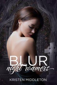 Blur (A Vampire Romance) (Night Roamers Book 1) by Kristen Middleton http://www.amazon.com/dp/B008S63B2M/ref=cm_sw_r_pi_dp_nKtOvb0A6P4XB