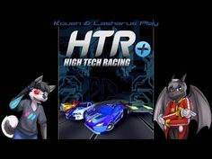 Kouen & Lasharus Play: HTR+ Slot Car Simulation