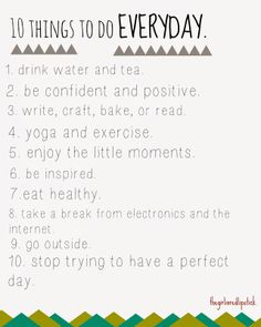 10 things to do everyday. All Quotes, Motivational Quotes, Life Quotes, Inspirational Quotes, Favorite Words, Favorite Quotes, Love Text, Simple Words, True Words