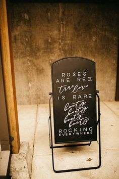 """Roses are red, rue love is rare, booty booty booty booty rocking everywhere"" funny wedding sign 